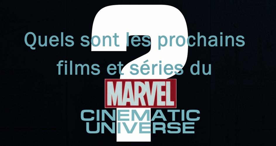 Quels sont les prochains films et séries du Marvel Cinematic Universe ? (post-Falcon & Winter Soldier)