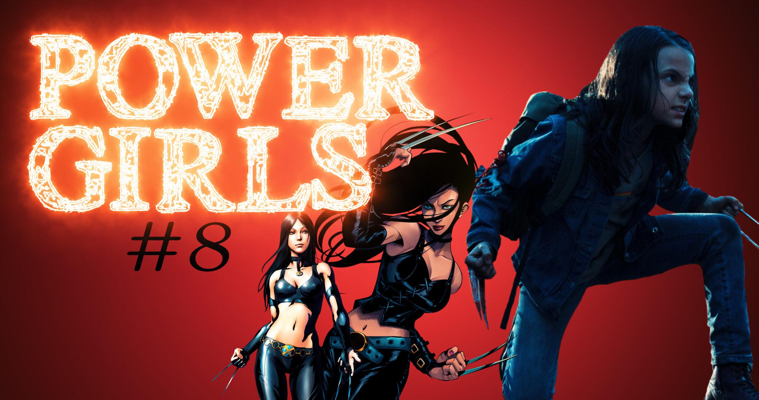 POWER GIRLS: X-23 | L'Univers des Comics