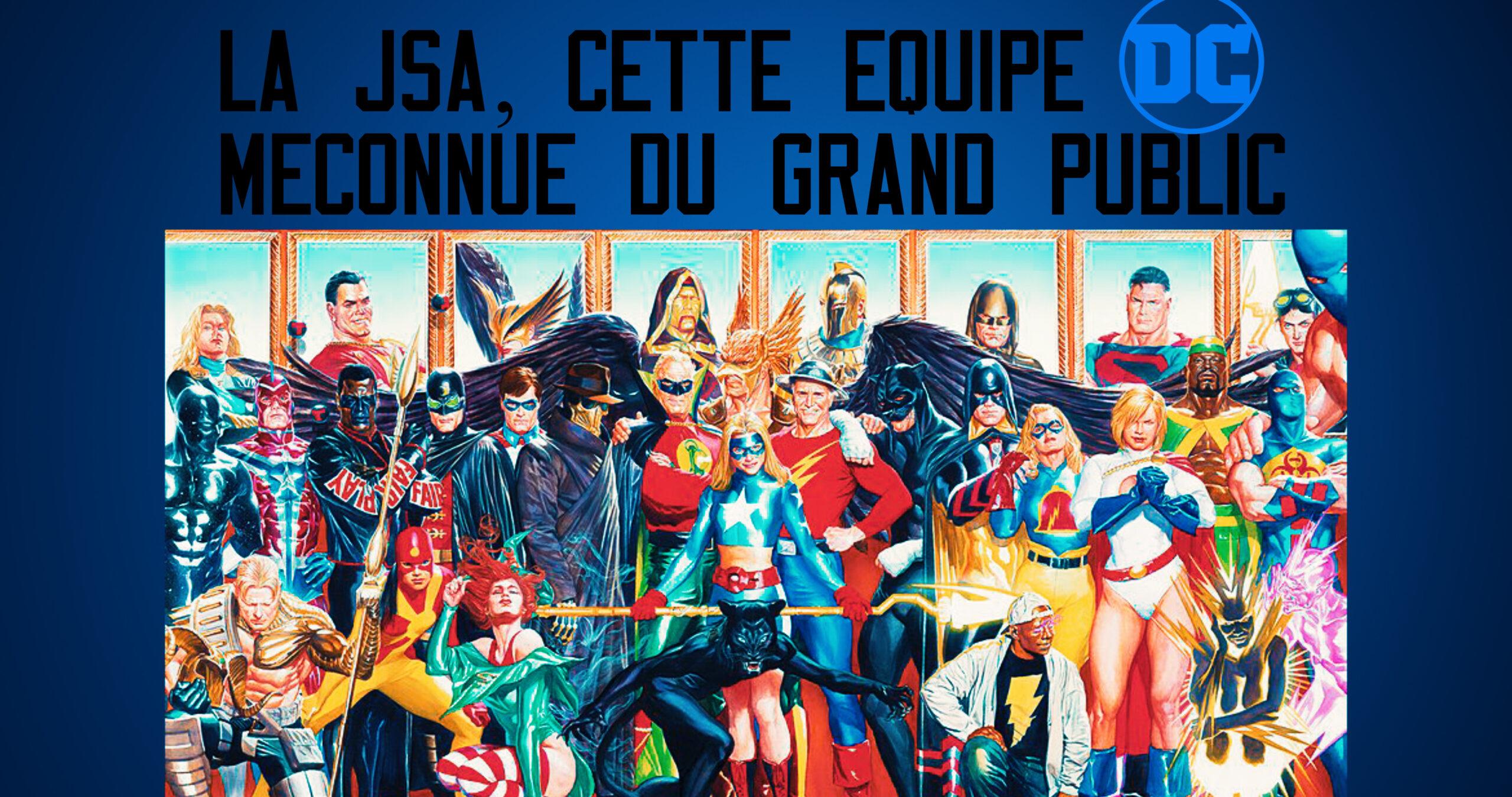 La JSA, cette équipe DC méconnue du grand public