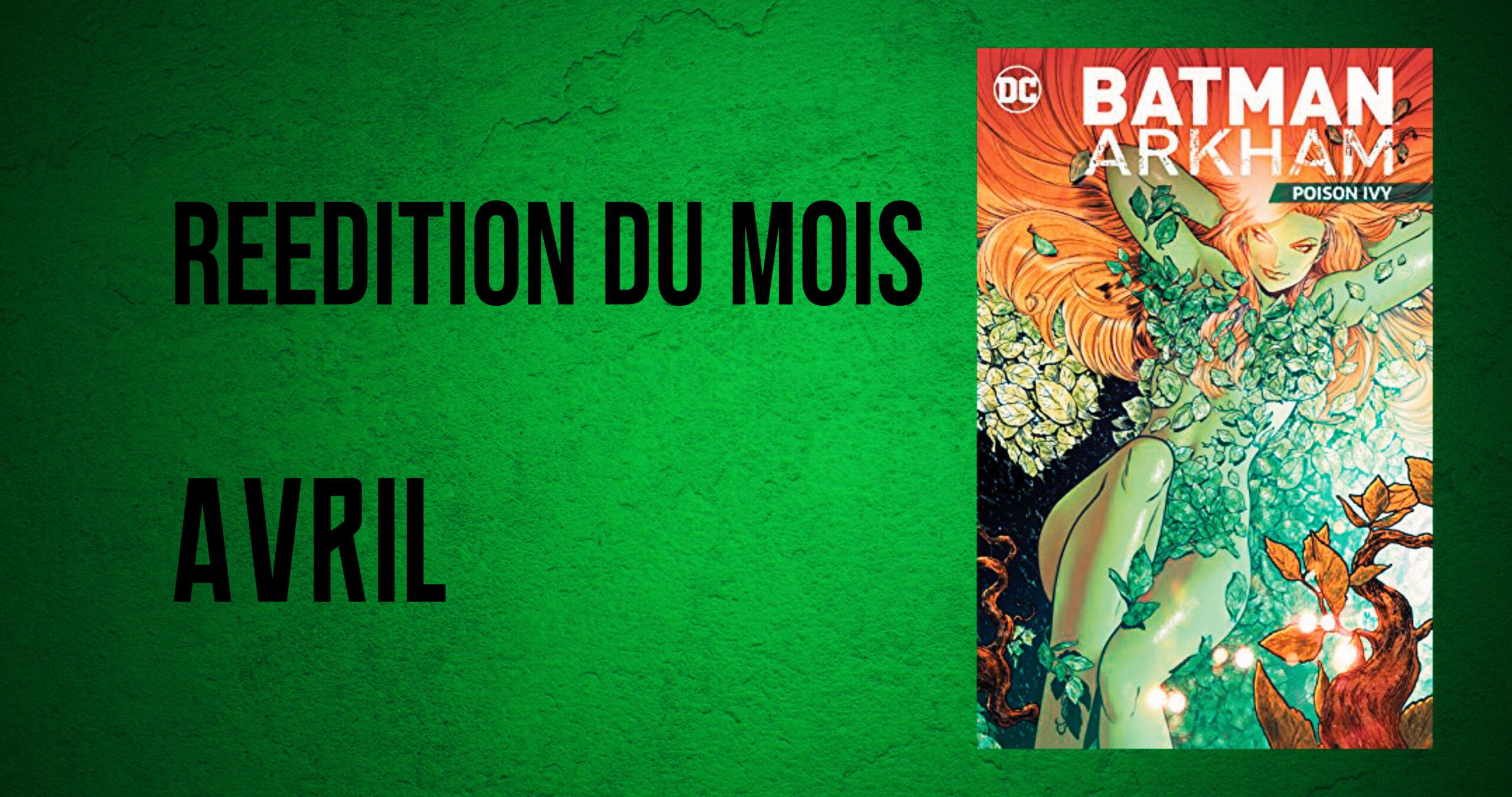 Une anthologie spéciale Poison Ivy : la réédition d'avril 2021