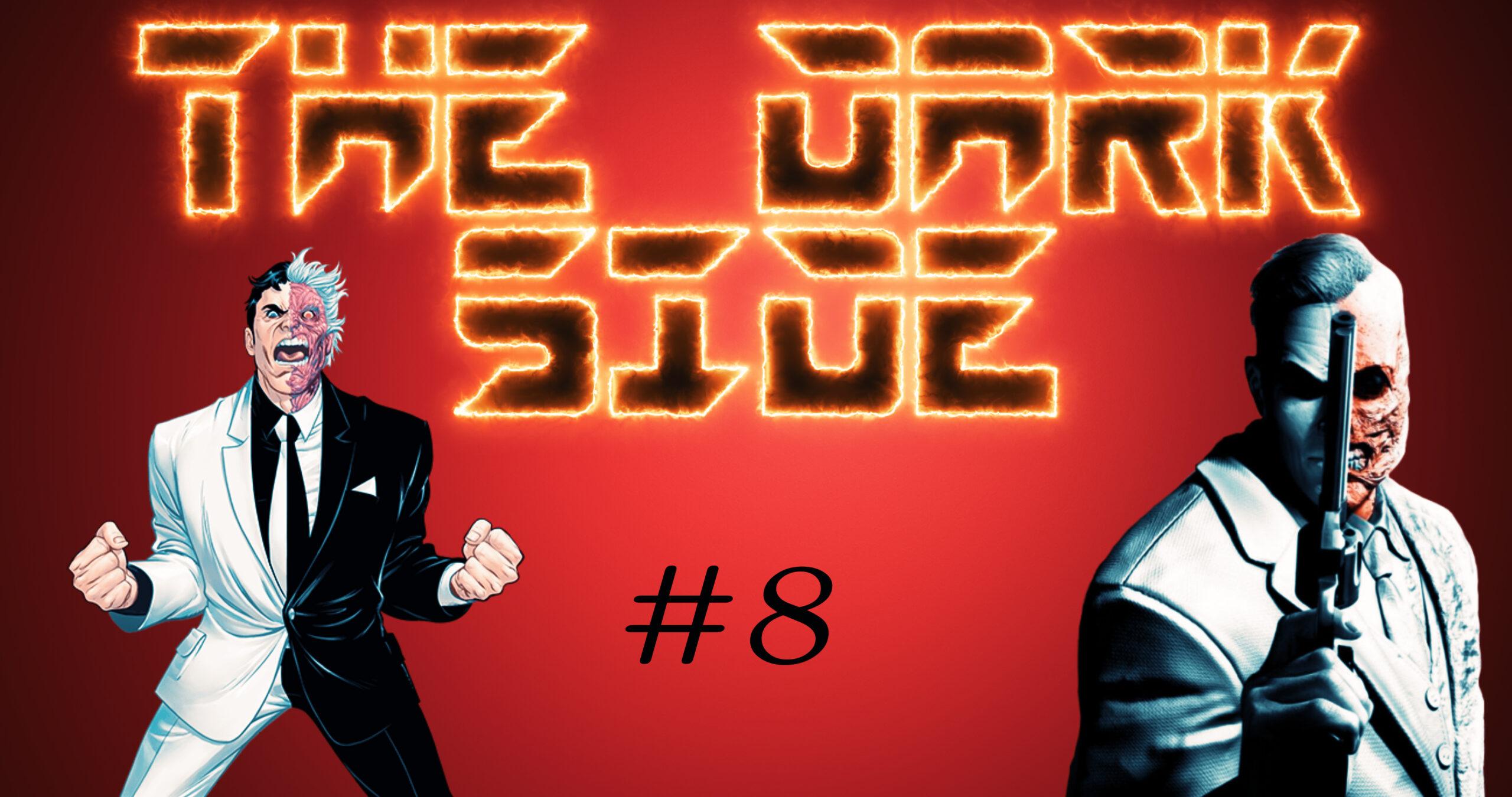 THE DARK SIDE: Double-Face   L'Univers des Comics