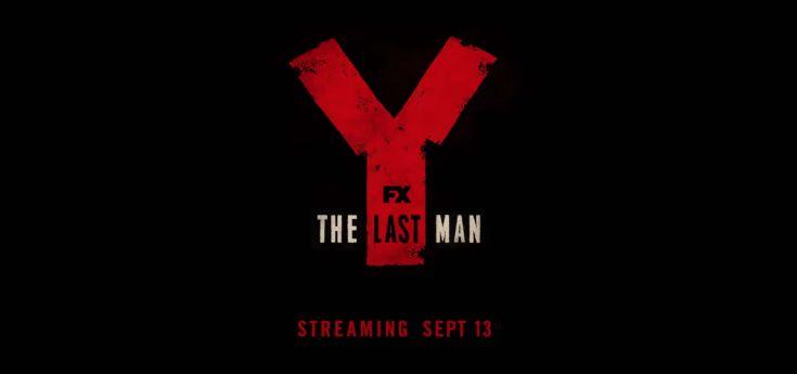 Le teaser de « Y: The Last Man » explique le pitch de la série (VIDEO)