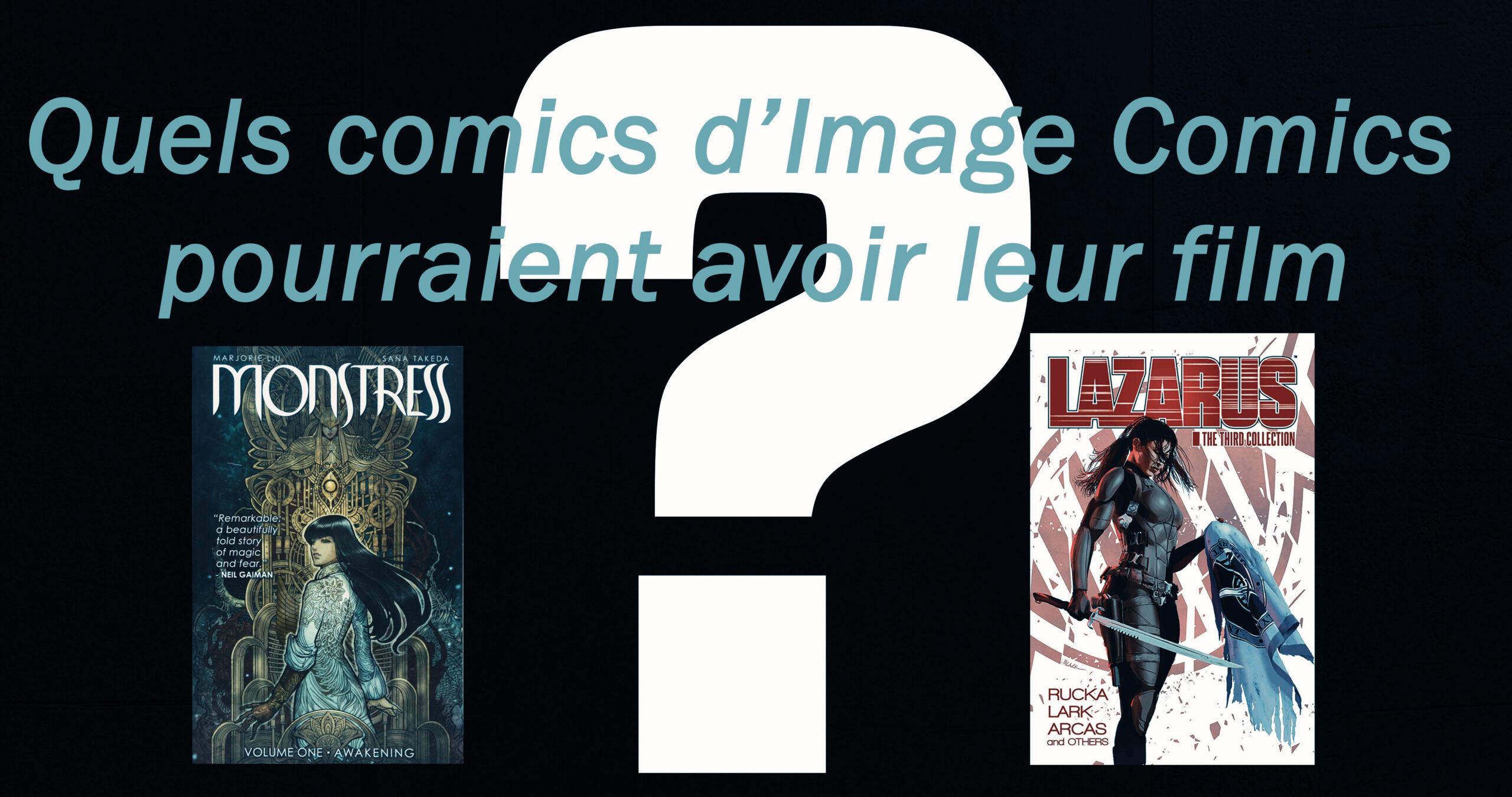 Quels comics d'Image Comics pourraient avoir leur film ?